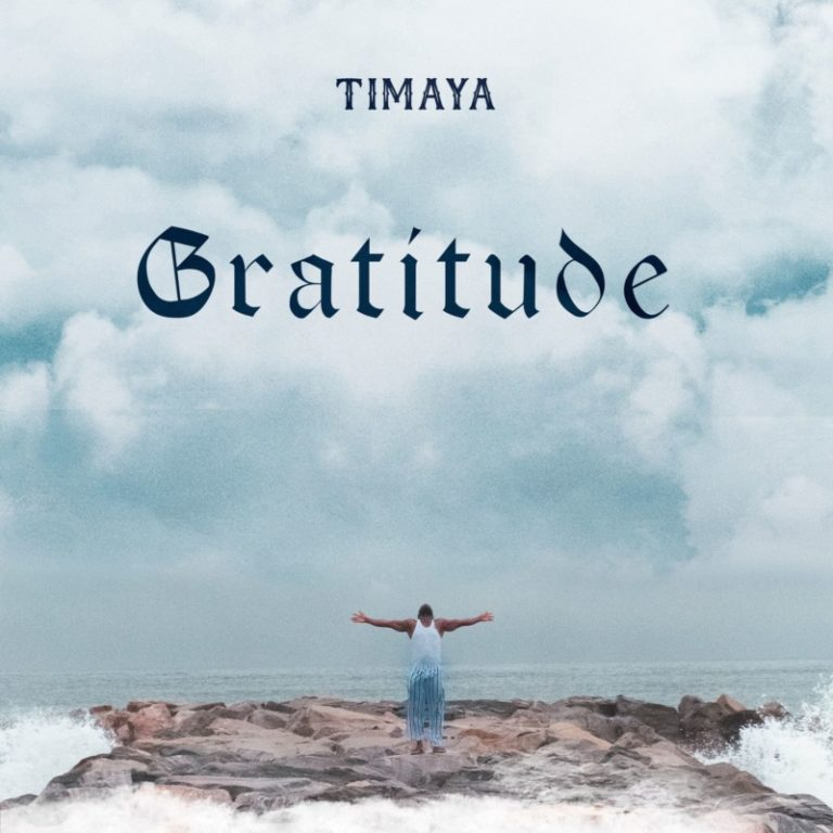 Timaya – Gratitude Album | Mp3 Download