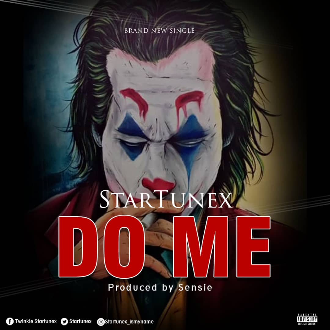 Startunex – Do Me ( Prod by Sensie)